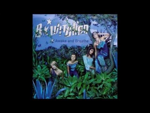 B* Witched- Awake and Breathe (1999) (FULL ALBUM)