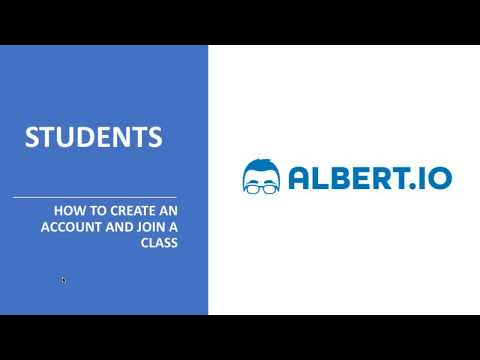 ALBERT.IO - Students: Creating an account & Joining a class