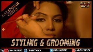 Styling & Grooming | Calendar Girls | Madhur Bhandarkar