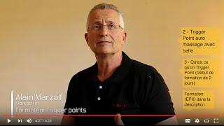 1 - Vidéo explicative Trigger Point - Alain Marzolf