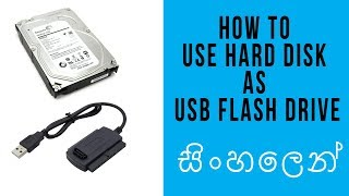 How to Use Hard Disk as USB Flash Drive | Sinhala