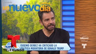 ¡Eugenio Derbez critica con dureza a Donald Trump! | Un Nuevo Día | Telemundo