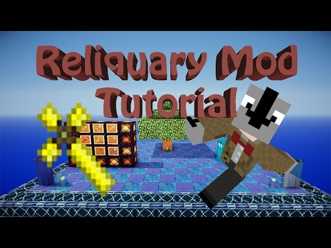 Reliquary Mod Tutorial -The best of it all!