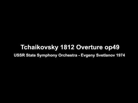 Tchaikovsky 1812 Overture USSR State Symphony Orchestra Evgeny Svetlanov 1974