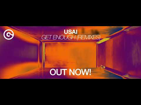 USAI - Get Enough (Justid Remix)
