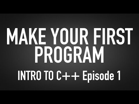 "How To Make Your First Computer Program - Intro For Beginners to C++ ""Hello World"" Tutorial #1"