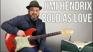How To Play Bold As Love On Guitar Jimi Hendrix Guitar Lesson