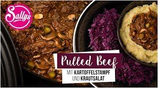 Pulled Beef mit Kartoffelstampf und Krautsalat / Silvester Menü / Sallys Welt