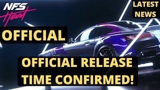 Need For Speed Heat Release Time CONFIRMED | Official Unlock Time On 8th November| Latest News