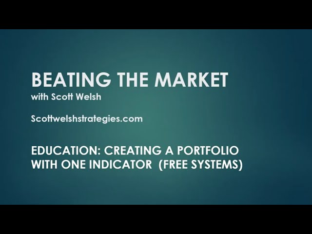 Education: Creating a Portfolio with One Indicator (Free Systems Inside)