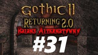 Gothic 2 NK : Returning 2.0 AB  — Powrót Silniejszego Bohatera