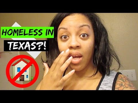 So... We're Homeless In Texas | Exhausted... #38