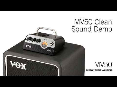 The VOX MV50 – Clean Demo