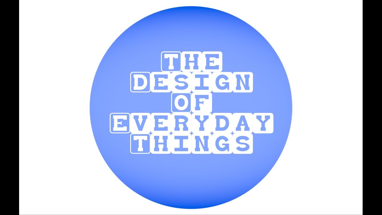 The Design Of Everyday Things Quizlet Video