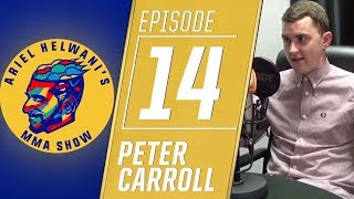 Peter Carroll on Khabib Nurmagomedov-Conor McGregor buildup | Ariel Helwani's MMA Show | ESPN