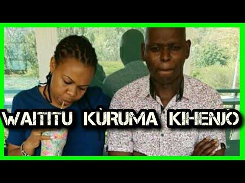 WAITITU KÙRUMA KIHENJO😂😂😂 KIHENJO NA MUTHONI WAKIRUBA KAMEME FM 2019