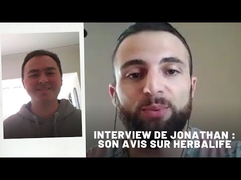 Herbalife Avis - Interview de Jonathan