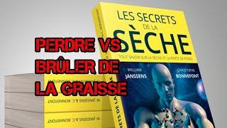 """""""Les Secrets de la Sèche"""" : Brûler vs Perdre de la graisse"""