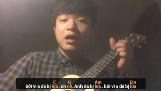 Ukulele Cover (Kèm Hợp Âm) | Anh Đã Bị Lừa (Ba Chú Bộ Đội)