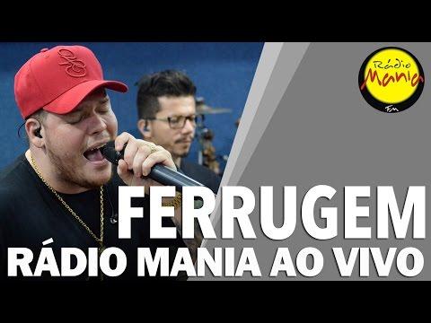 🔴 Radio Mania - Ferrugem - Casa Azul / Celebridade / Paciência