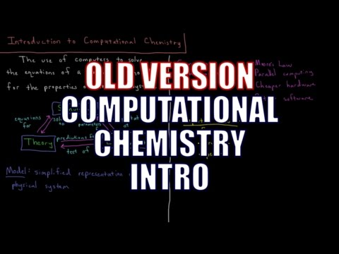 Computational Chemistry 0.1 - Introduction (Old Version)