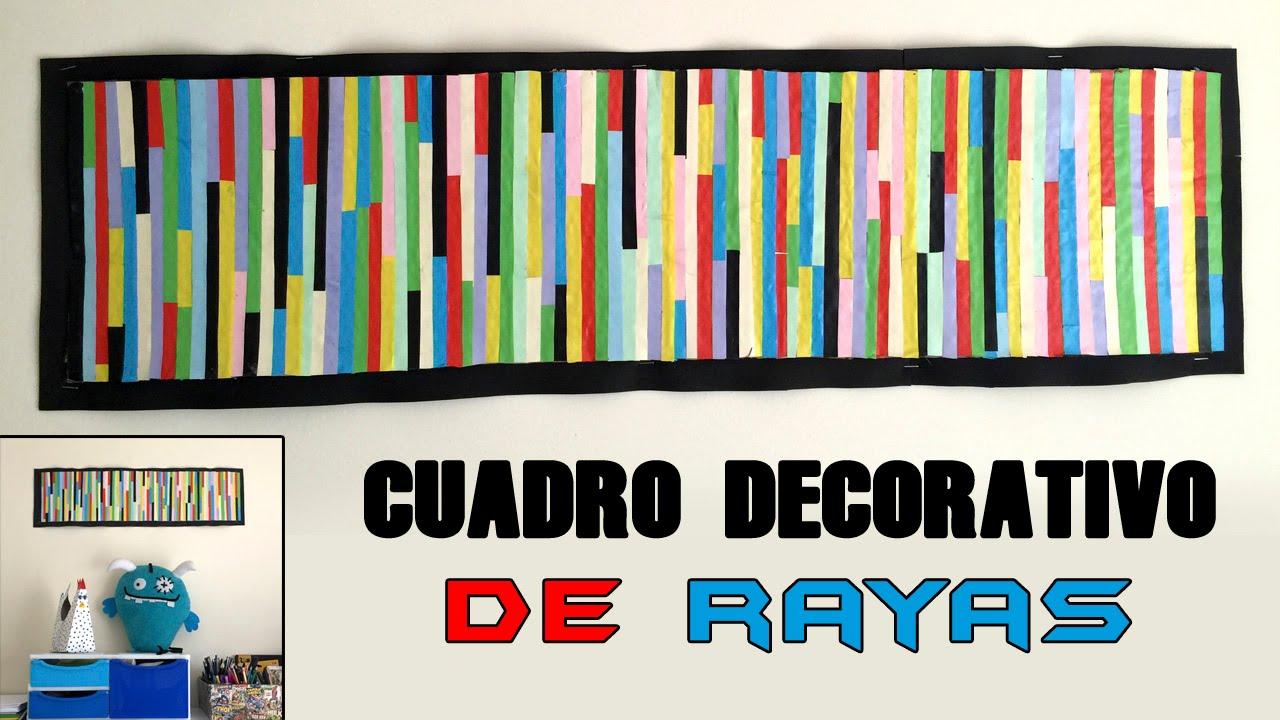 Cuadro decorativo de rayas de colores youtube - Cuadros de colores ...