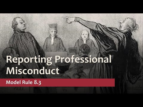Model Rule 8.3 - Reporting Professional Misconduct