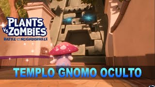 ¡TEMPLO GNOMO OCULTO! - Plants vs Zombies: Battle for Neighborville