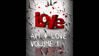 YUNG AIM-Star Life (AIM 4 LOVE) Tha Mixtape V1