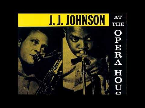 Stan Getz And J. J. Johnson- At The Opera House (1957) (Full Album)