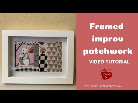 Framing improv patchwork video tutorial thumbnail