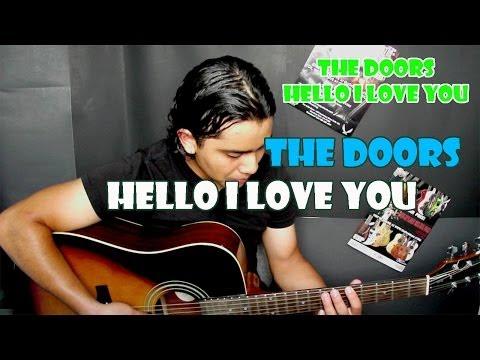 Como Tocar HELLO I LOVE YOU - THE DOORS Guitarra Tutorial