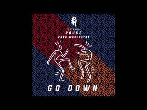 go-down---dj-ph-ft-manu-worldstar-&-rouge-(official-audio)