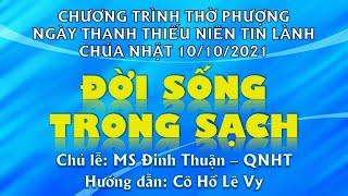 HTTL PHAN THIẾT - Chương Trình Thờ Phượng Chúa - 10/10/2021