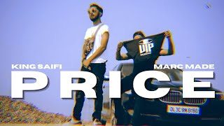 KING SAIFI - PRICE Ft. @MARC MADE (Official Music Video)