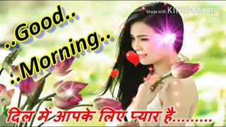 Good morning Hindi  video songs WhatsApp  2018