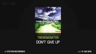 Trendmonster Dont Give Up