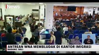 WNA Padati Kantor Imigrasi di Denpasar dan Badung Bali, Untuk Perpanjang Visa - iNews Siang 28/03