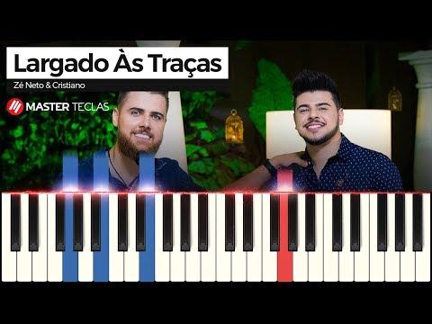 💎 Largado Às Traças - Zé Neto & Cristiano  Piano Tutorial 💎