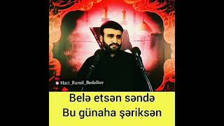 Hacı Ramil status üçün video