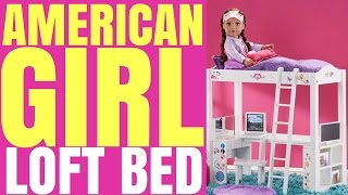 Opening American Girl Doll Loft Bed By Journey Girl
