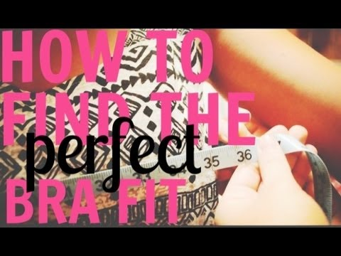 How To: Find the Right Bra Size!