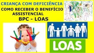 Criança com Deficiência - Como Receber o Benefício Assistencial (BPC-Loas)