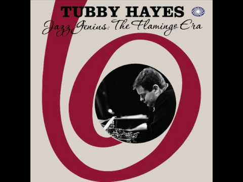 Tubby Hayes - Guys And Dolls (Live)