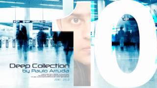DJ Paulo Arruda - Deep House Collection 10