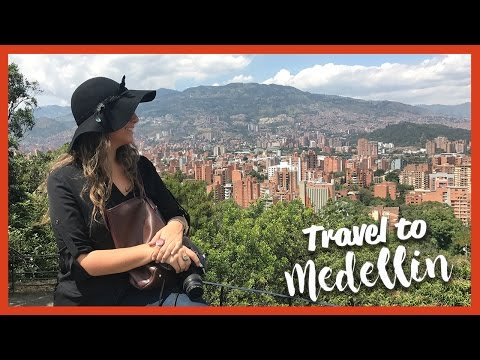 Travel to (Medellín, Colombia)