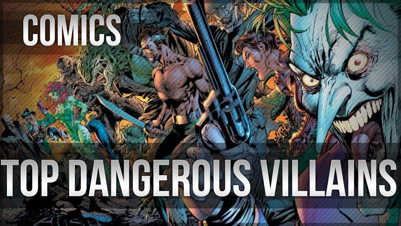 Top 10 DC Comics SupervillainsMost Dangerous Villains