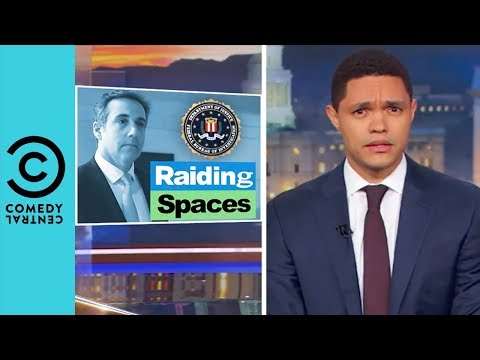Michael Cohen: The FBI's Latest Victim | The Daily Show With Trevor Noah