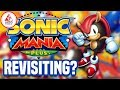 Sonic Mania Plus - Is Worth Revisiting?