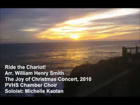 Ride the Chariot!  Palos Verdes High School Chamber Choir